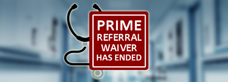 Prime Referral Waiver Ends
